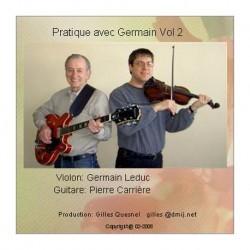 Pratique avec Germain Vol. 2